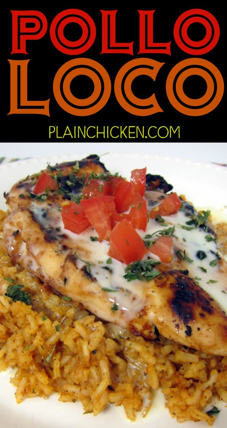 Pollo Loco - grilled chicken over Mexican rice and smothered in white queso - My favorite Mexican recipe! I literally licked my plate! SOOO good!!