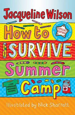 How to Survive Summer Camp by Jacqueline Wilson #childrens #books