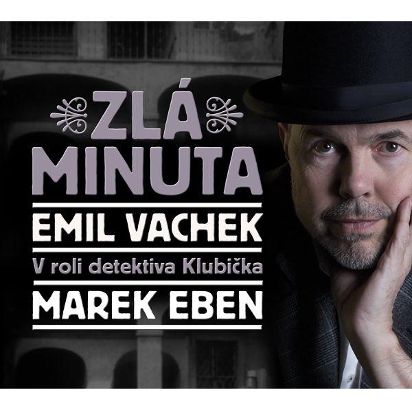 iTunes Cover Studio.cz: Emil Vachek: Zlá minuta (1 CD) (učinkují Marek Ebe...