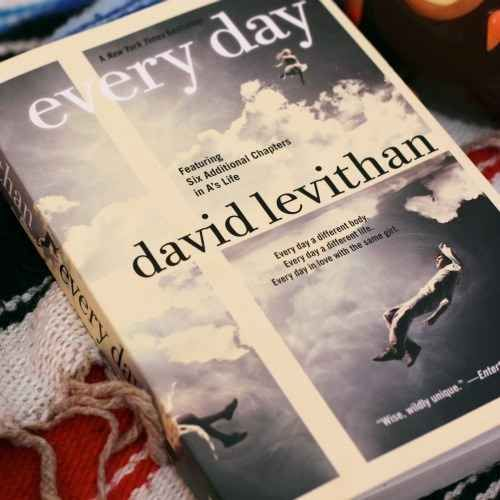 "Every Day , David Levithan | 17 Books To Read If You Liked ""The Fault In Our Stars"""
