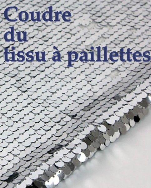 Comment coudre du tissu à paillettes