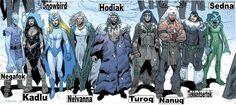 Inua Gods: Negafok - God of cold weather. Kadlu - Goddess of thunder. SnowBird - Goddess of the northern lights. Nelvanna - Goddess of the north. Hodiak - God of the sky. Turoq - God of change. Nanuq - God of polar bears. Tekkeitsertok - God of hunting. Sedna - Goddess of the sea.