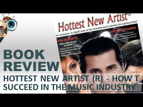 Book Review | Hottest New Artist (R) - How To Succeed In The Music Industry
