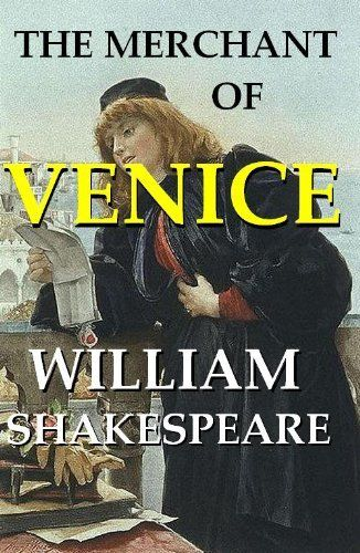 the development of shylock in the merchant of venice by william shakespeare The difference between appearance and reality is a constant theme in shakespearean drama in the merchant of venice it is an important aspect of the development of the plot and character both in the story of the bond, which unfolds in venice, and in the tale of caskets, set in belmont.
