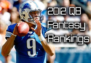 2012 Fantasy Quarterback Rankings