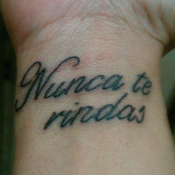 Nunca te rindas (Never give up in Spanish)