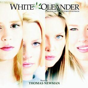 Саундтрек к фильму Белый олеандр /White Oleander