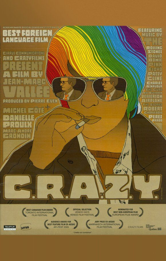 Released in 2005 and directed by Jean-Marc Vallée, gay themed films title C.R.A.Z.Y. is a film about a young gay man growing up in Quebec and dealing with homophobia.