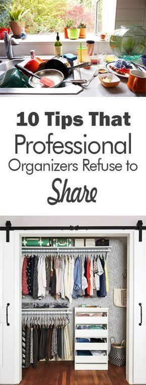 10 Tips That Professional Organizers Refuse to Share - 101 Days of Organization Organization, Organization Tips, How to Organize Your Home, Home Organization, Quick Ways to Organize Your Home, Fast Ways to Organize, Clutter Free Home, Clutter Free Living #clutterstorage