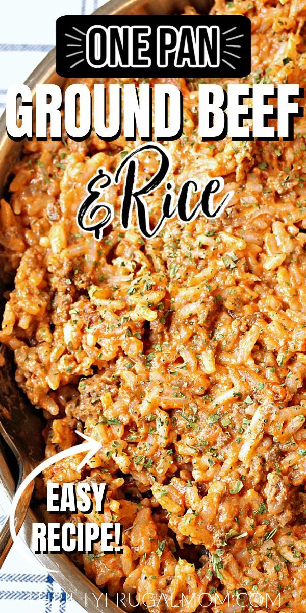 Super Easy Ground Beef And Rice Skillet Thrifty Frugal Mom Recipe In 2020 Beef And Rice Recipes Dinner With Ground Beef