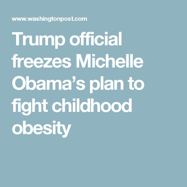 Trump official freezes Michelle Obama's plan to fight childhood obesity