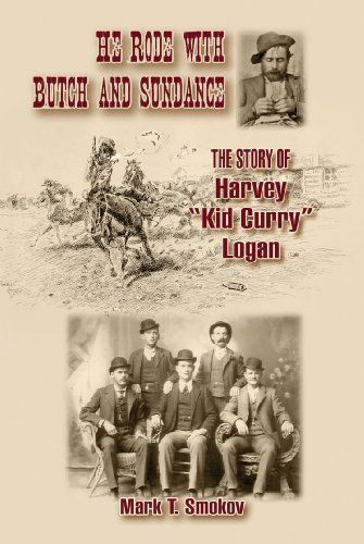 "He Rode with Butch and Sundance: The Story of Harvey ""Kid Curry"" Logan (A.C. Greene Series) by Mark Smokov. Save 19 Off!. $24.22. Series - A.C. Greene Series. Publication: August 15, 2012. 464 pages. Publisher: University of North Texas Press (August 15, 2012)"