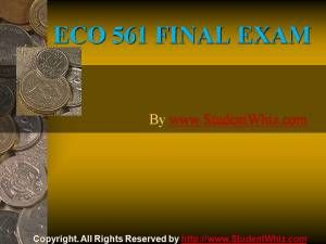 Here is the best resource for University of Phoenix homework help with ECO 561 FInal Exam Question Answers at http://goo.gl/xVhRhQ