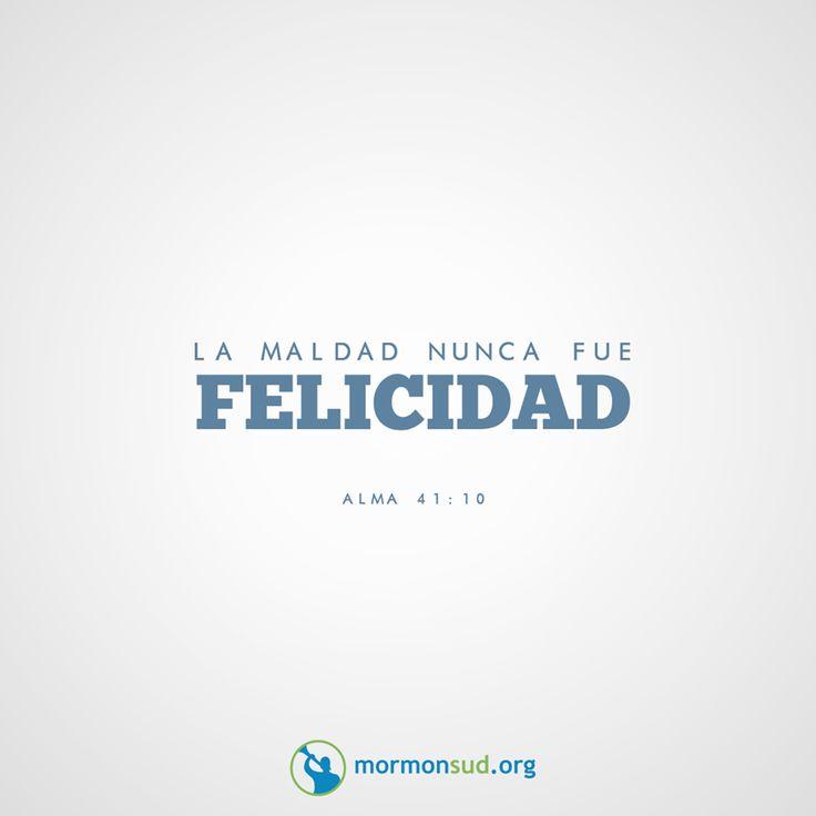 Alma 41:10 No olvides visitar mormonsud.org