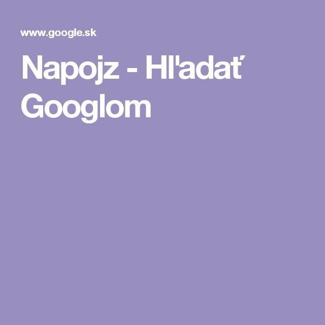 Napojz - Hľadať Googlom