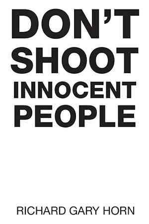 Don't Shoot Innocent People