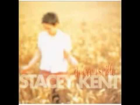 Stacey Kent - You Are There