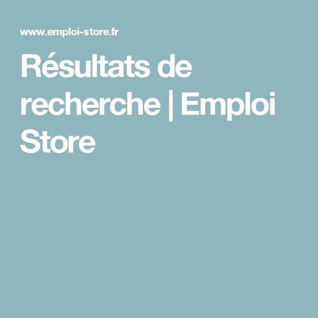 Résultats de recherche | Emploi Store
