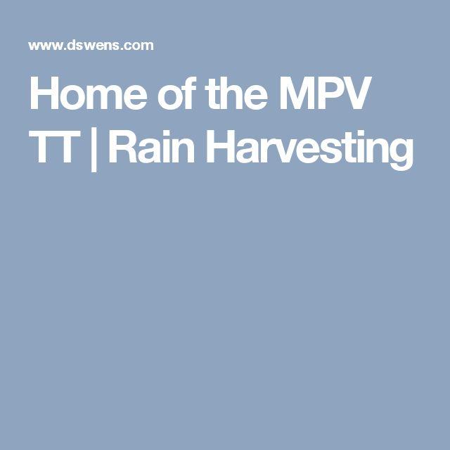 Home of the MPV TT | Rain Harvesting