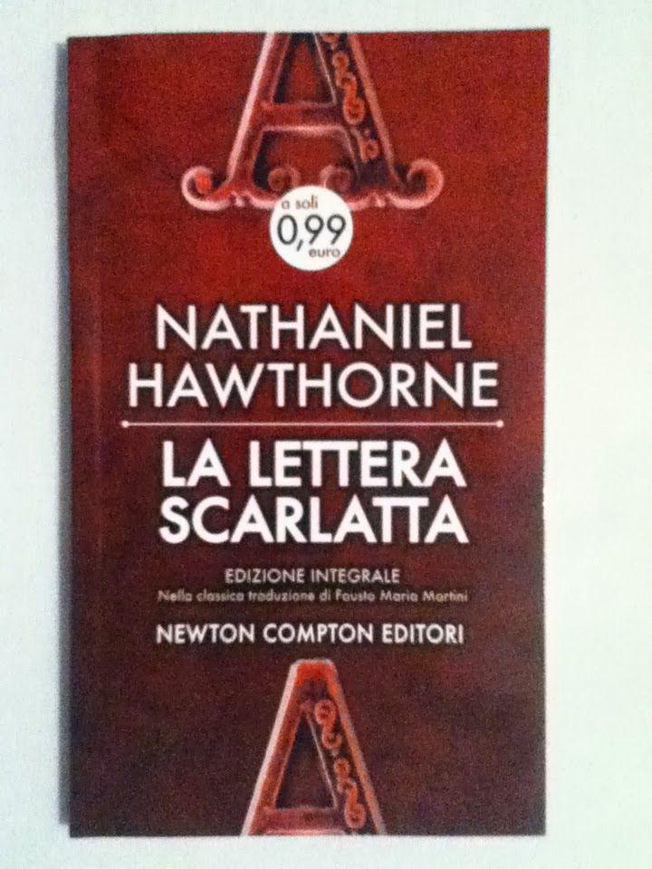"""La Lettera Scarlatta - Nathaniel Hawtorne - 1850 """"Nei suoi lineamenti si poteva scorgere la straordinaria intelligenza di colui che ha così tanto coltivato la parte mentale del suo essere da far sì che questa abbia modellato su di sé, con segni inconfondibili, quella fisica"""""""