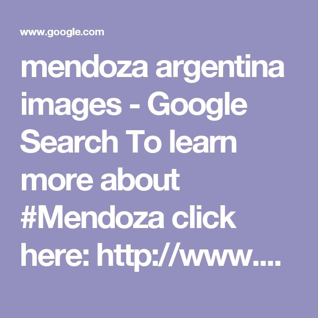 mendoza argentina images - Google Search To learn more about #Mendoza click here: http://www.greatwinecapitals.com/capitals/mendoza