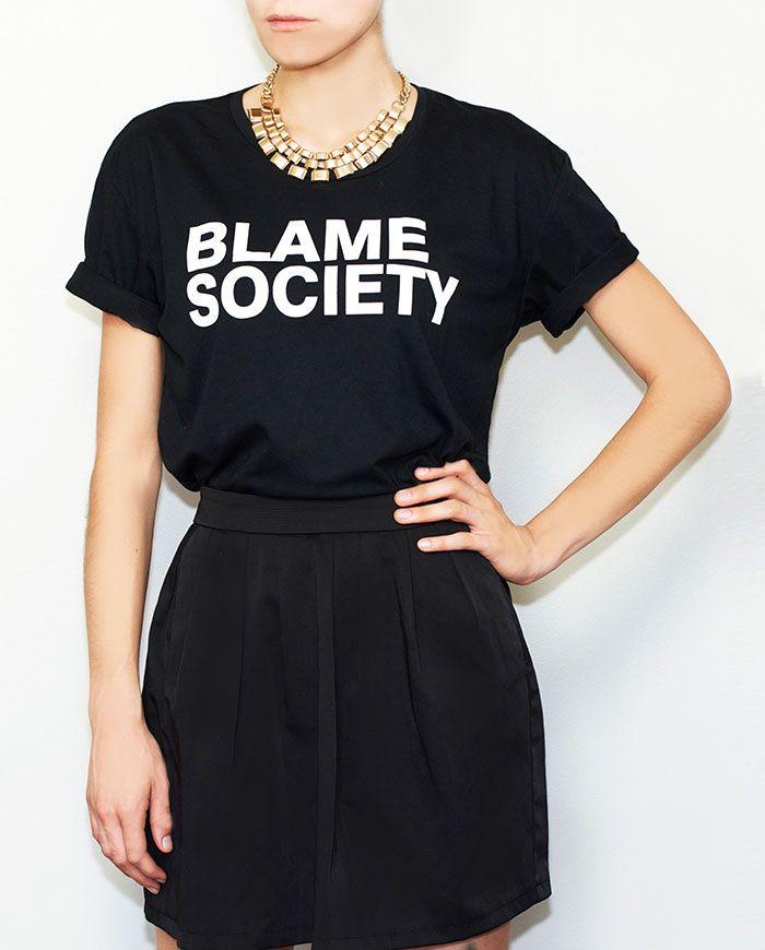 Blame society t-shirt - buy it at http://hotasice.com/shop