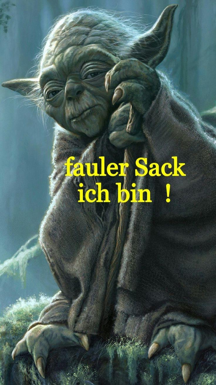Joda Star Wars Lustig Witzig Spruche Bild Bilder Fauler Sack Ich