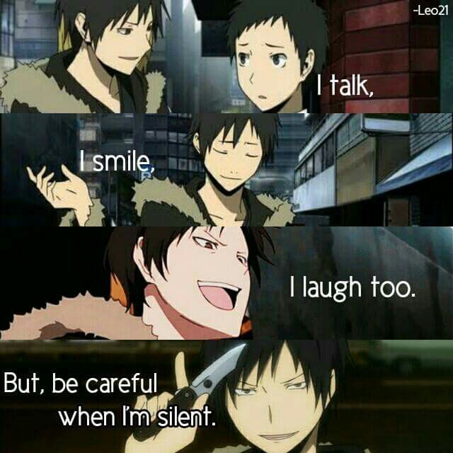 Je parle, je souris, je ris aussi mais, fais attention quand je me tais