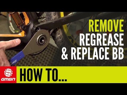 How To Remove, Regrease And Replace Your Bottom Bracket | Mountain Bike Mechanics - YouTube