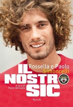 Rossella e Paolo Simoncelli - Il nostro Sic