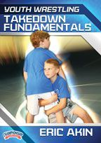 Youth Wrestling: Takedown Fundamentals - with Eric Akin, East Kansas Wrestling Club Head Coach; United States Olympic Team Alternate (1996 and 2000); USA World Team member; 3x Big 8 Champion and 4x All American for Iowa State University; 3x Kansas High School State Champion