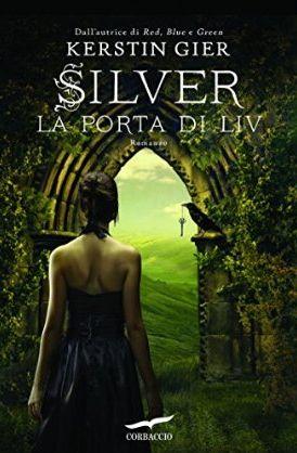 Silver - La Porta di Liv - Kerstin Gier.
