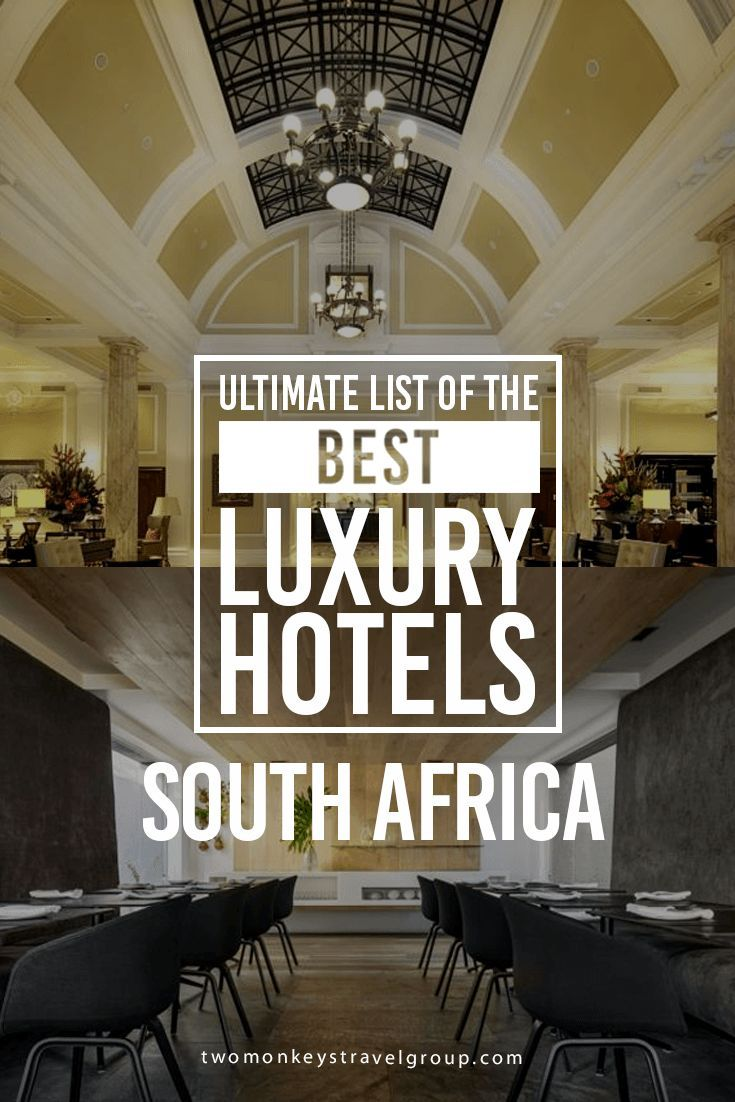 List of best luxury hotels in south africa