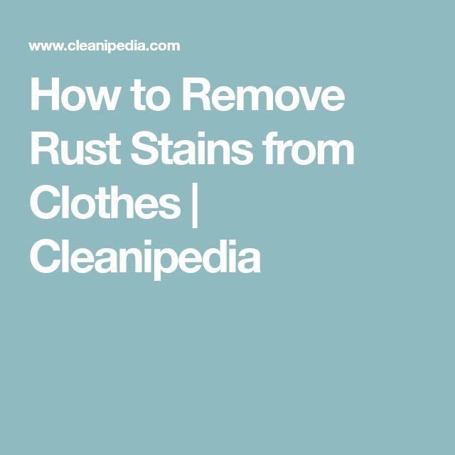 25 unique remove rust stains ideas on pinterest the dishwasher steak knives and diy cream. Black Bedroom Furniture Sets. Home Design Ideas
