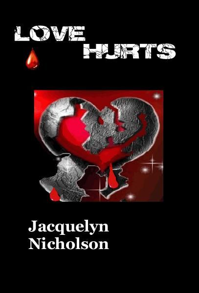Love Hurts... Life may be beaten up, with many hurtful words, but its the way it makes us feel that counts... Get your coy Today, with your choice of cover, Check it out NOW