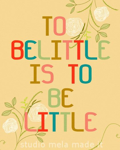 to belittle is to be little