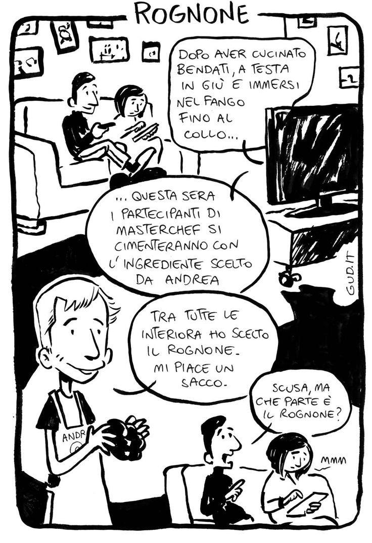 Si fa presto a dire rognone @MasterChef_it  continua qui > http://www.gud.it/fumetto/significato-rognone-masterchef.htm