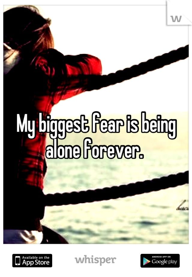 staying in a relationship for fear of being alone forever