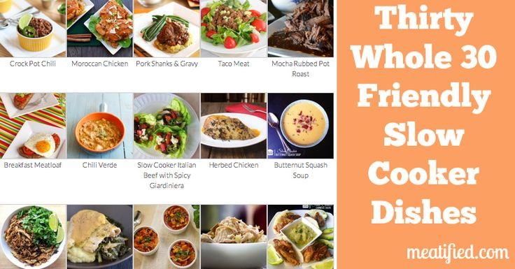 Thirty Whole 30 Slow Cooker Recipes - meatified