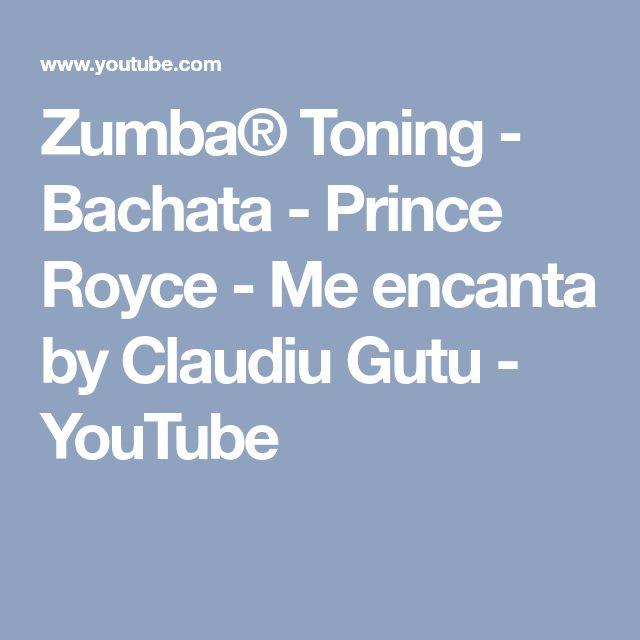 Zumba® Toning - Bachata - Prince Royce - Me encanta by Claudiu Gutu - YouTube