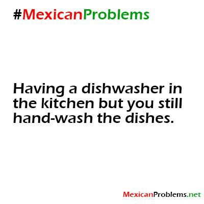 This is so my mom!!! Just put them in the dang dishwasher, woman! Aye yiy yiy!!! LOL