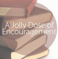 A Jolly Dose of Encouragement for Bible Readers Everywhere