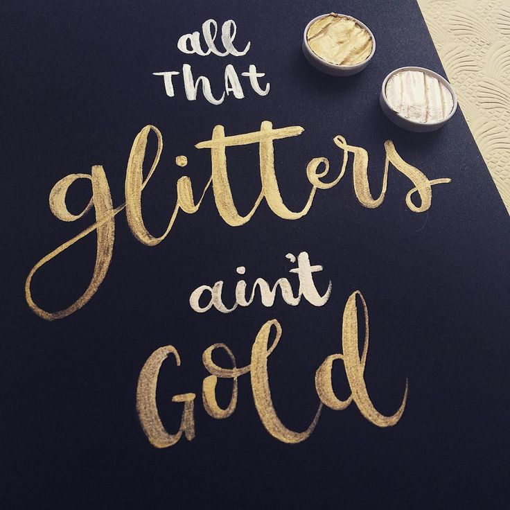 """""""All that glitters ain't gold"""" #biffyclyro 😊🎨 •  #brushlettering #finetec…"""