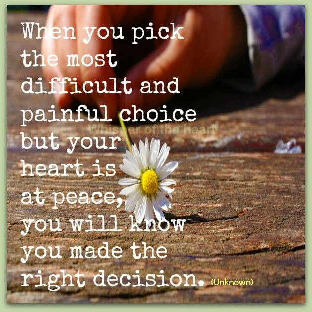 Making The Right Decision In Life Quotes