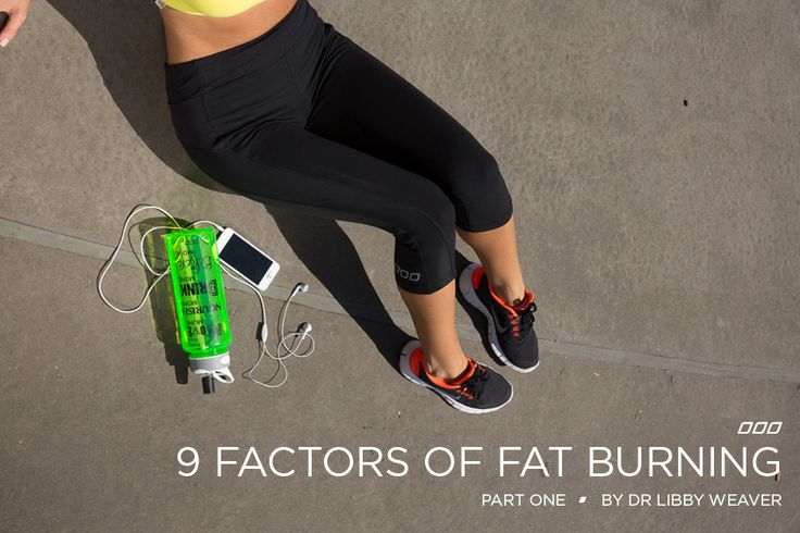 9 Factors of Fat Burning By Dr Libby: Part 1 | Move Nourish Believe