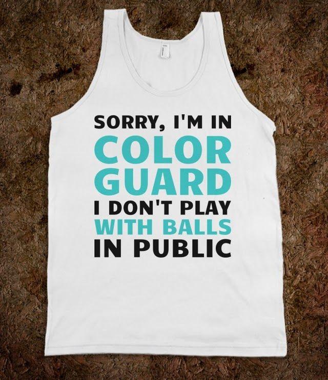 I'm In Color Guard