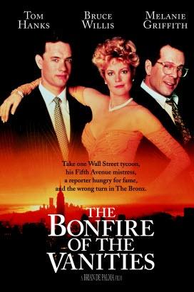 The Bonfire Of The Vanities Bruce Willis Pinterest Bonfires Bruce Willis And Brian De Palma