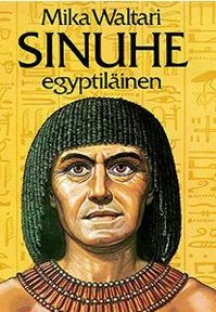 Sinuhe egyptiläinen by Mika Waltari (19 September 1908 – 26 August 1979) was a Finnish writer, best known for his best-selling novel The Egyptian (Finnish: Sinuhe egyptiläinen). -- http://en.wikipedia.org/wiki/Mika_Waltari