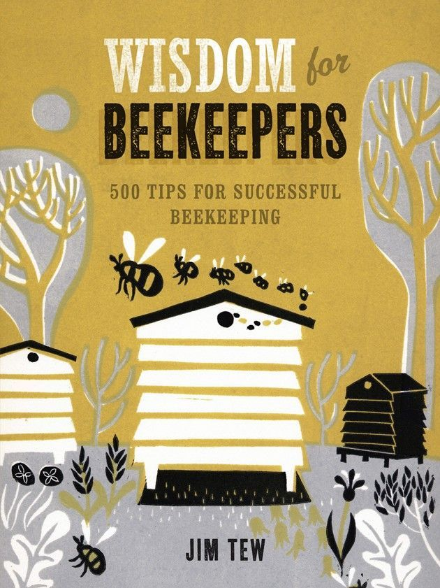 Wisdom for Beekeepers - ha, in my book, of you're a beekeeper you already have wisdom!