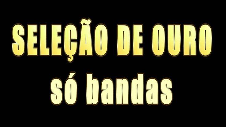 SELEÇÃO DE OURO -  VOL 03